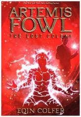 Artemis Fowl, The Lost Colony. Artemis Fowl, Die verlorene Kolonie
