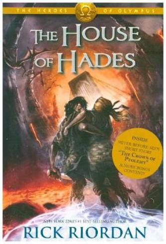The Heroes of Olympus - The House of Hades - Rick Riordan