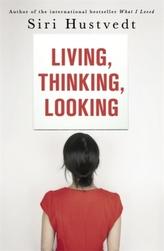 Living, Thinking, Looking. Leben, Denken, Schauen, englische Ausgabe