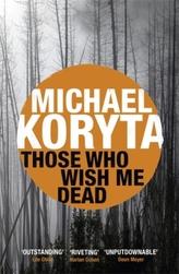 Those Who Wish Me Dead. Die mir den Tod wünschen, englische Ausgabe