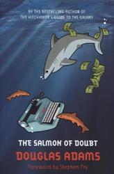 The Salmon of Doubt. Lachs im Zweifel, englische Ausgabe
