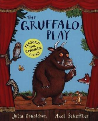 The Gruffalo Play - Julia Donaldson