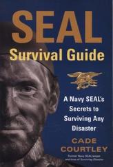 SEAL Survival Guide. Der Navy-SEAL-Survival-Guide, englische Ausgabe