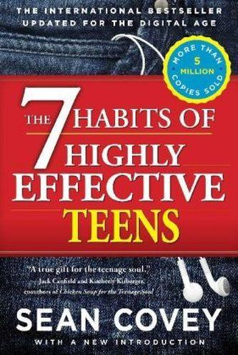 The 7 Habits of Highly Effective Teens. Die 7 Wege zur Effektivität für Jugendliche, englische Ausgabe - Sean Covey