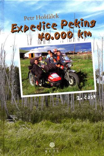 Expedice Peking 40.000km 2.část