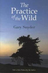 The Practice of the Wild. Lektionen der Wildnis, englische Ausgabe