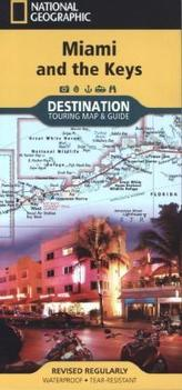 National Geographic Destination Touring Map & Guide Miami and the Keys