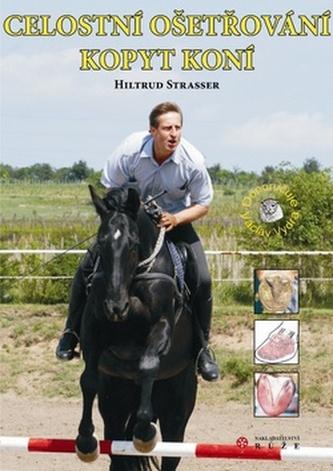Celostní ošetřování kopyt koní