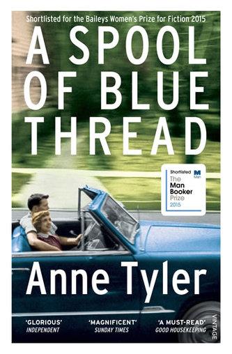 A Spool of Blue Thread. Der leuchtend blaue Faden, englische Ausgabe - Anne Tyler