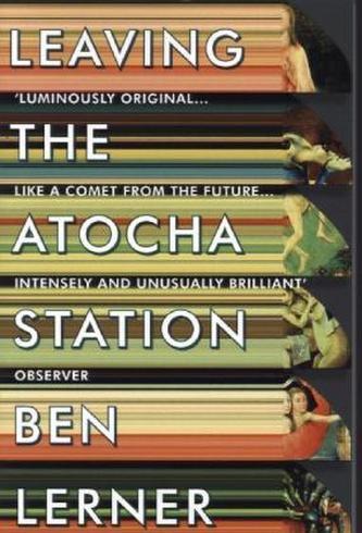 Leaving the Atocha Station. Abschied von Atocha, englische Ausgabe - Lerner, Ben
