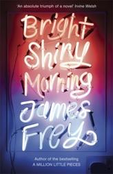Bright Shiny Morning. Strahlend schöner Morgen, englische Ausgabe