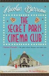 The Secret Paris Cinema Club. One Evening in Paris, UK-ed.