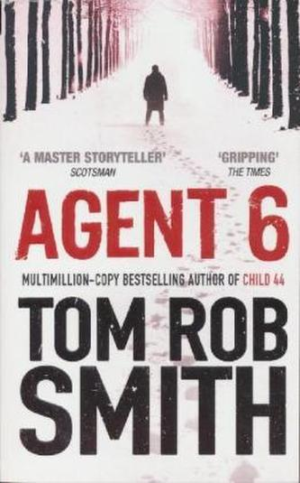 Agent 6, English edition - Tom Rob Smith