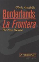 Borderlands. La Frontera