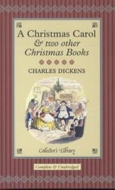 A Christmas Carol & two other Christmas Books