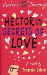 Hector and the the Secrets of Love. Hector und die Geheimnisse der Liebe, englische Ausgabe
