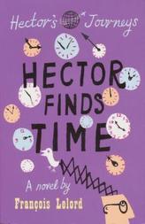 Hector Finds Time. Hector und die Entdeckung der Zeit, englische Ausgabe