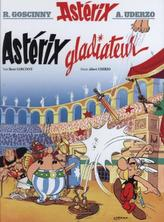 Asterix - Asterix gladiateur. Asterix als Gladiator, französische Ausgabe