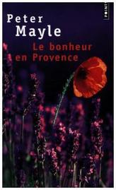 Le Bonheur en Provence. Encore Provence, französische Ausgabe