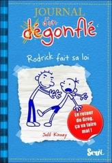 Journal d'un Dégonflé - Rodrick fait sa loi. Gregs Tagebuch - Gibt's Probleme?, französische Ausgabe