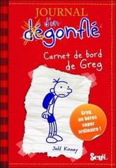 Journal d'un Dégonflé - Carnet de bord de Greg Heffley. Gregs Tagebuch - Von Idioten umzingelt!, französische Ausgabe