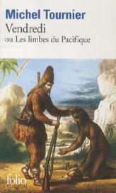 Vendredi ou les limbes du Pacifique. Freitag oder das Leben in der Wildnis, französische Ausgabe