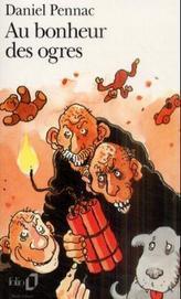 Au bonheur des ogres. Im Paradies der Ungeheuer, französisch Ausgabe