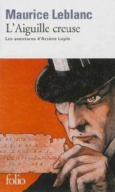 L'aiguille creuse. Die hohle Nadel, französische Ausgabe