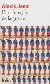 L'art français de la guerre. Die französische Kunst des Krieges, französische Ausgabe