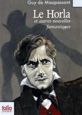 Le Horla et autres nouvelles fantastiques. Der Horla und andere phantastische Geschichten, französische Ausgabe