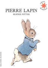 Pierre lapin. Die Geschichte von Peter Hase, französische Ausgabe