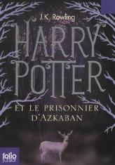 Harry Potter et le prisonnier d' Azkaban. Harry Potter und der Gefangene von Askaban, französische Ausgabe