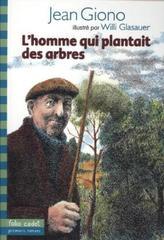L' Homme Qui Plantait Des Arbres. Der Mann der die Bäume pflanzte, französische Ausgabe