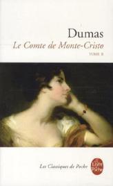 Le Comte de Monte-Cristo. Der Graf von Monte Christo, französische Ausgabe. Tome.2