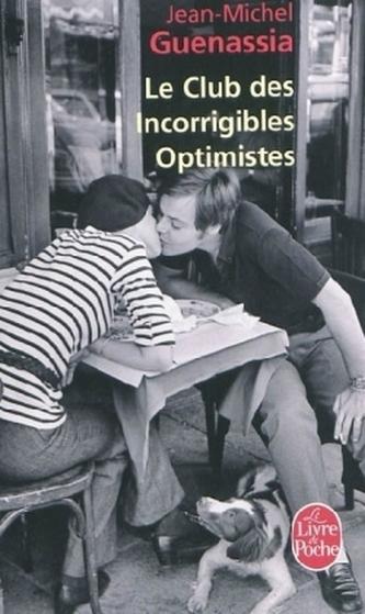 Le Club des Incorrigibles Optimistes. Der Club der unverbesserlichen Optimisten, französische Ausgabe - Guenassia, Jean-Michel