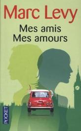 Mes amis Mes amours. Wenn wir zusammen sind, französische Ausgabe