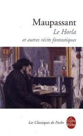 Le Horla et autres récits fantastiques. Der Horla und andere phantastische Geschichten, französische Ausgabe