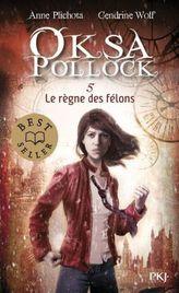 Oksa Pollock - Le règne des félons. Oksa Pollock. Die Entzweiten, französische Ausgabe