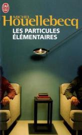 Les particules elementaires. Elementarteilchen, französische Ausgabe