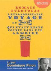 L'extraordinaire voyage du fakir qui était resté coincé dans une armoire Ikea, 1 MP3-CD. Die unglaubliche Reise des Fakirs, der