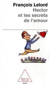 Hector et les secrets de l' amour. Hector und die Geheimnisse der Liebe, französische Ausgabe
