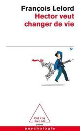 Hector veut changer de vie. Hector fängt ein neues Leben an, französische Ausgabe