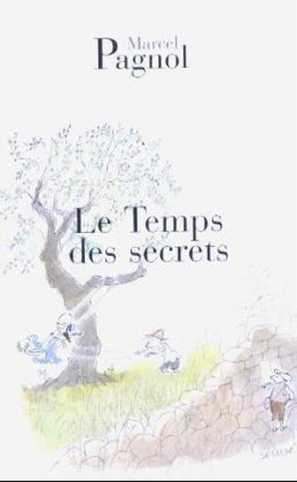 Le Temps des secrets. Marcel und Isabelle, französische Ausgabe - Marcel Pagnol