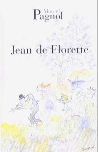 Jean de Florette. Jean Florette, französische Ausgabe - Marcel Pagnol