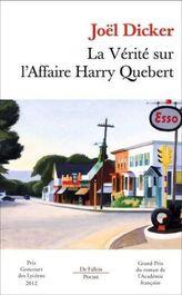 La verité sur l'affaire Harry Quebert. Die Wahrheit über den Fall Harry Quebert, französische Ausgabe