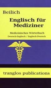 Englisch für Mediziner, Medizinisches Wörterbuch, Deutsch-Englisch, Englisch-Deutsch