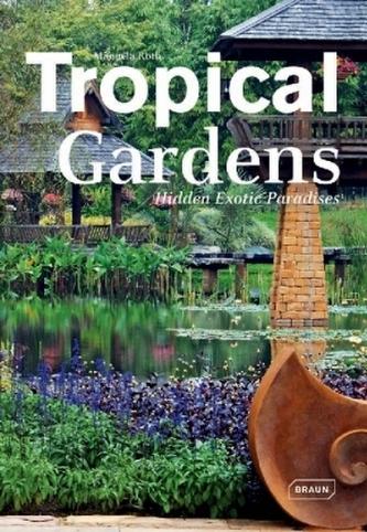 Tropical Gardens - Roth, Manuela