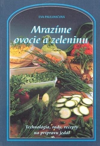 Mrazíme ovocie a zeleninu