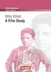 Billy Elliot: A Film Study