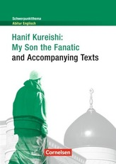 Hanif Kureishi: My Son the Fanatic (and Accompanying Texts)